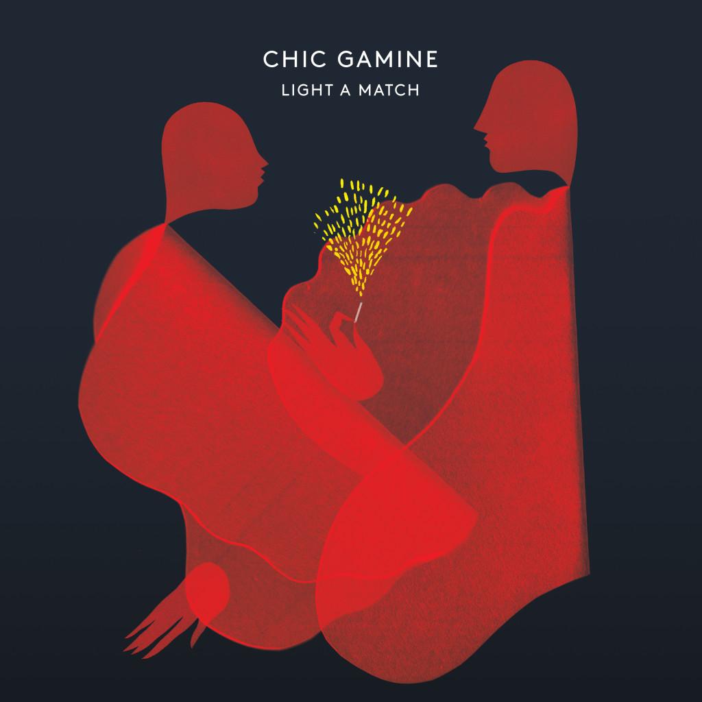 Chic Gamine – Light A Match – Album Cover Artwork