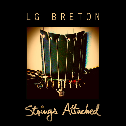 LG Breton – Strings Attached (EP Cover)