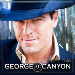 George Canyon – I Got This