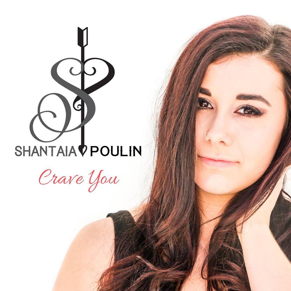 Shantaia Poulin – Crave You