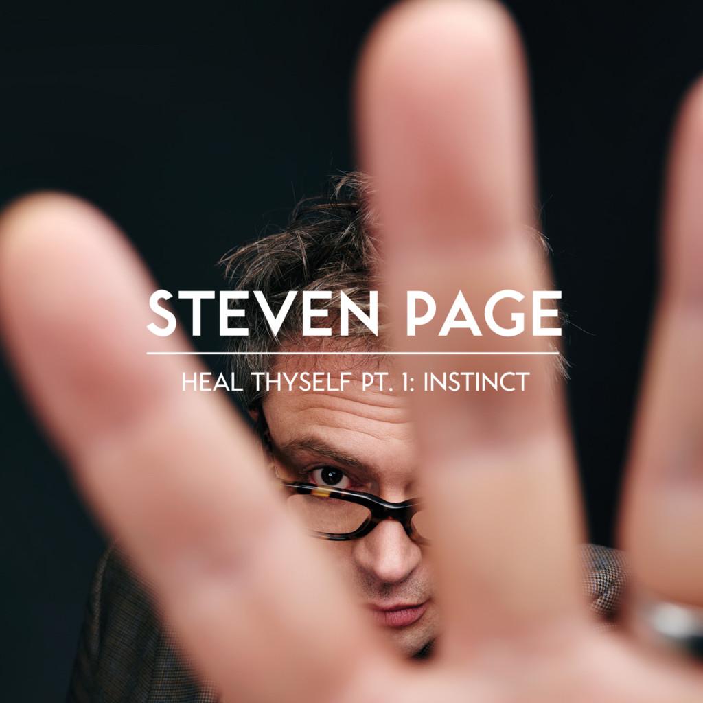 Steven Page – Heal Thyself Part 1 Instinct – Album Cover Artwork