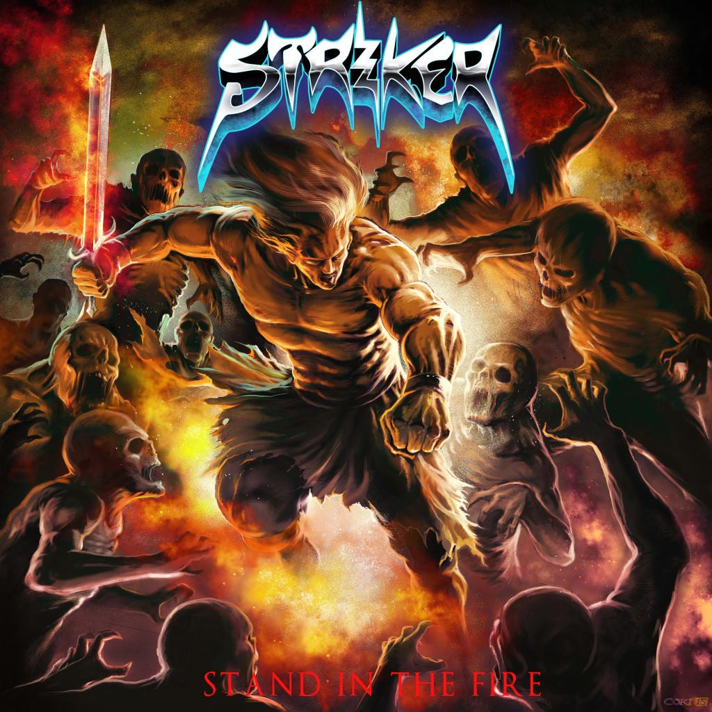 album-cover-striker-stand-in-the-fire-2016