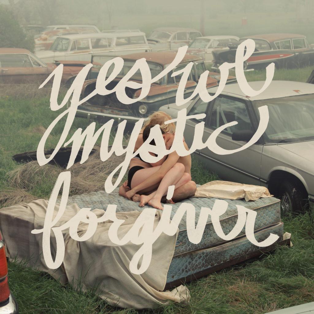 Yes We Mystic – Forgiver – Album Cover Artwork – 1.7MB
