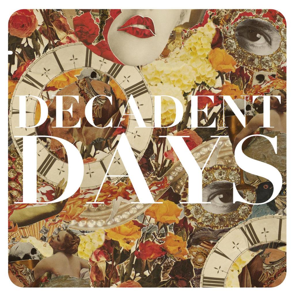 Decadent Days Single Artwork 3000×3000 300dpi