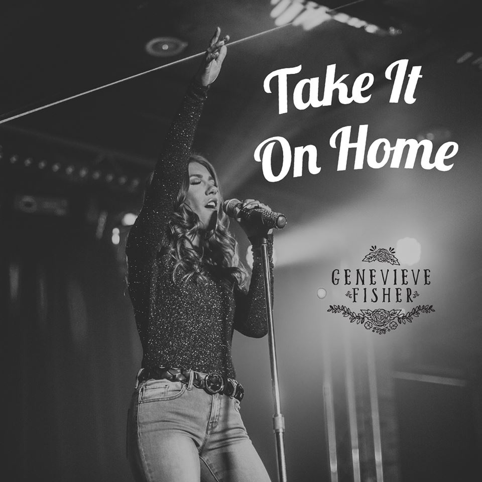 Genevieve Fisher – Take It On Home Promo