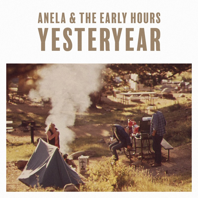 Anela and the Early Hours – Yesteryear RGB