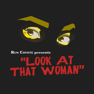 Run-Coyote_Look-At-That-Woman-Single Art_1.2 (Custom)