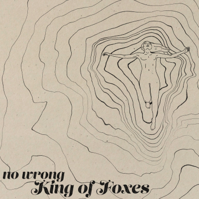 "King of Foxes release new single, ""No Wrong'"