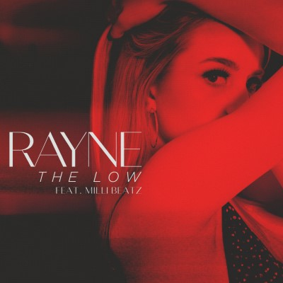 "Rayne releases new single, ""The Low"""