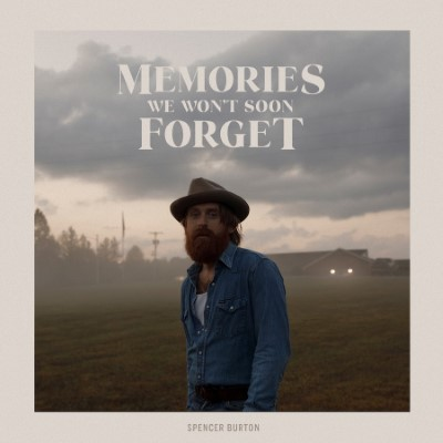 Spencer Burton Releases New Single Video Memories We Won T Soon Forget Canadian Beats Media