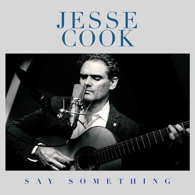 JesseCook_SaySomething