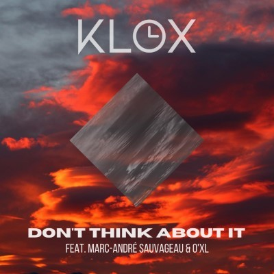 Klox – Don't think about it