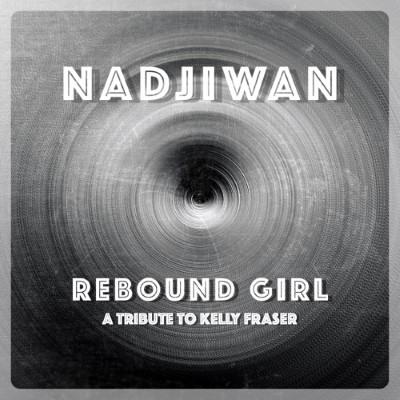 Nadjiwan-Rebound Girl [2020 Single] ART