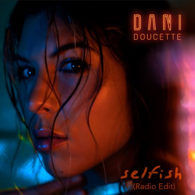 dani-selfish-ne-on-cover-3000-dec19 copy