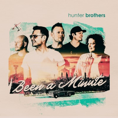 Hunter Brothers_BeenAMinute