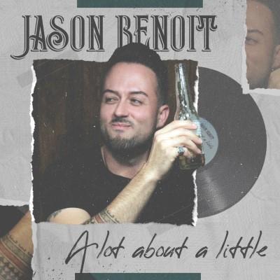 JasonBenoit_ALotAboutALittle