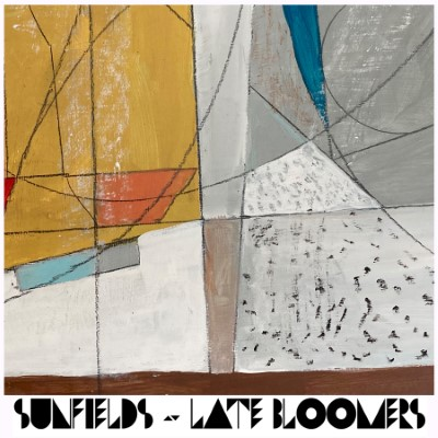 SUNFIELDS-LATE-BLOOMERS-COVER