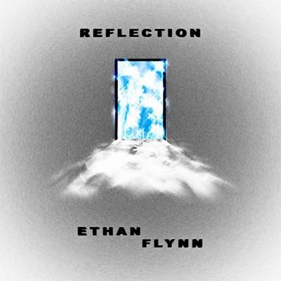 EthanFlynn_Reflection