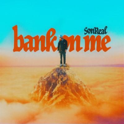 SonReal – Bank On Me FINAL02