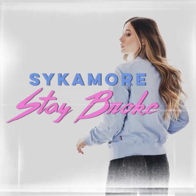 Sykamore_StayBroke_CVR_3000x3000