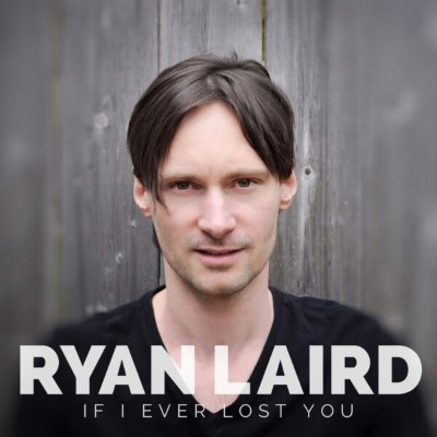 Single-Art-If-I-Ever-Lost-You-Ryan-Laird-600×600